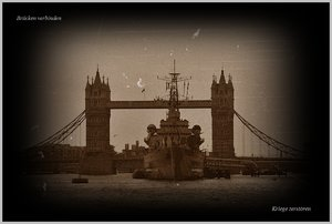 Brücken verbinden, Kriege zerstören.jpg